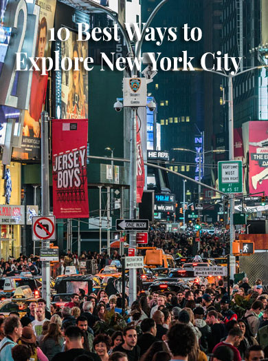 10 best ways to explore New York City - 10 best ways to explore New York City