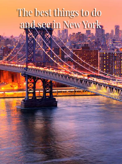 The best things to do  and see in New York - The best things to do and see in New York